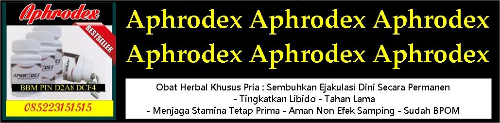 Aphrodex Wootekh - Obat Kuat Dan Tahan Lama Terbaik Dan Terlaris