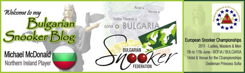 European Snooker Championships 2011 - Sofia, Bulgaria