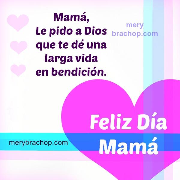 mensaje cristiano mama bendicion feliz dia madre