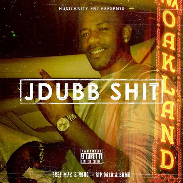 J-Dubb - Hustlanity Ent Presents: J Dubb Sh*t Cover