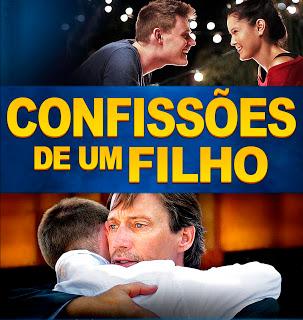 CONFISSÕES DE UM FILHO ASSISTA AGORA