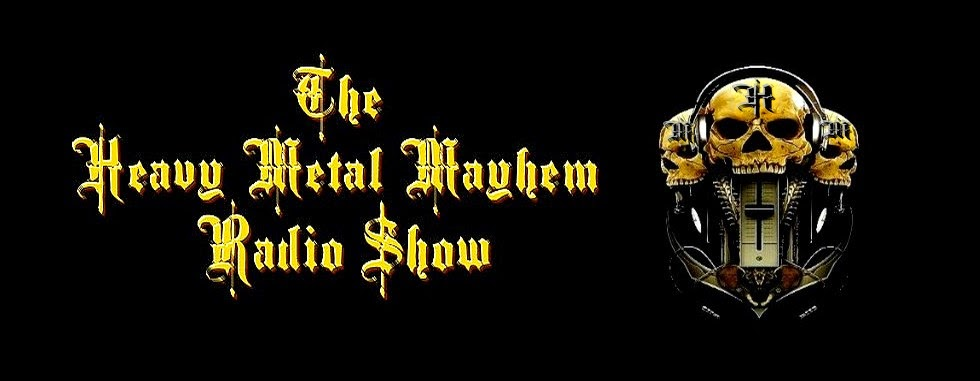 The Heavy Metal Mayhem Radio Show