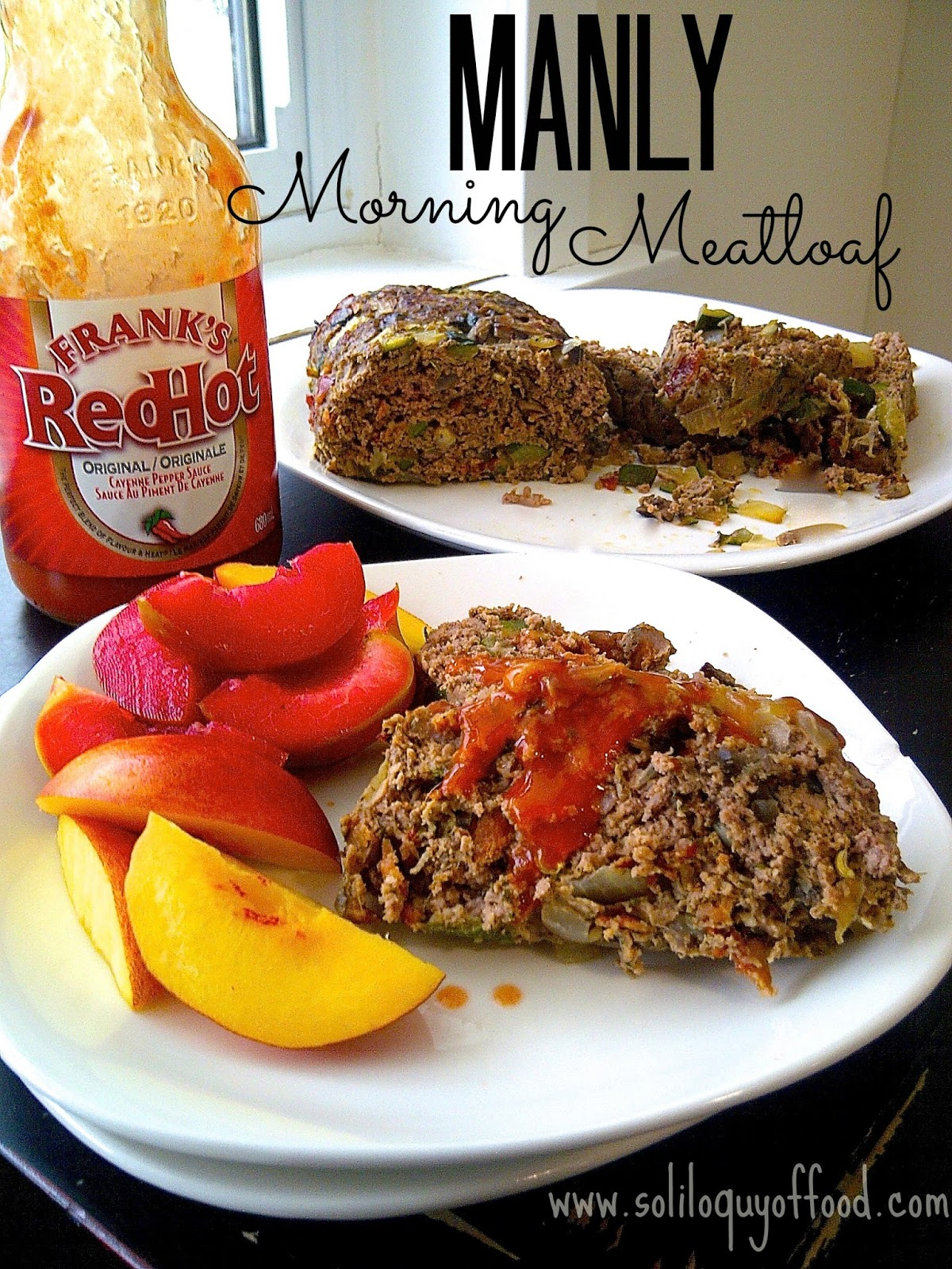 Soliloquy Of Food & Such: MANly Morning Meatloaf #Egg-Free