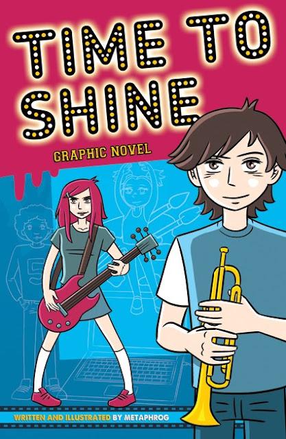 Time To Shine: Graphic Novel