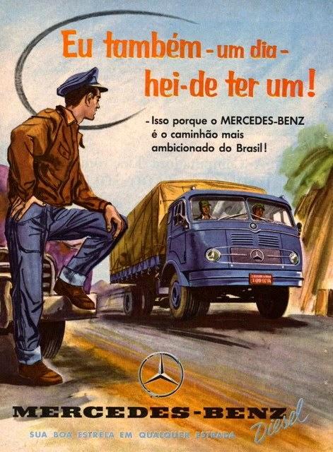 Propaganda da Mercedes-Benz nos anos 50 para promover a sua linha de caminhões.