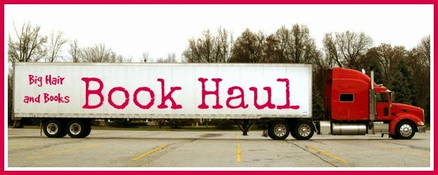 Big Hair and Books' Book Haul
