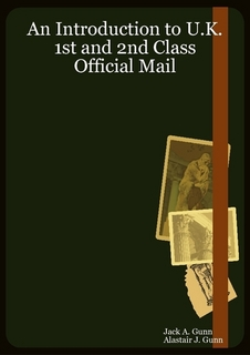 An Introduction to U.K. 1st and 2nd Class Official Mail