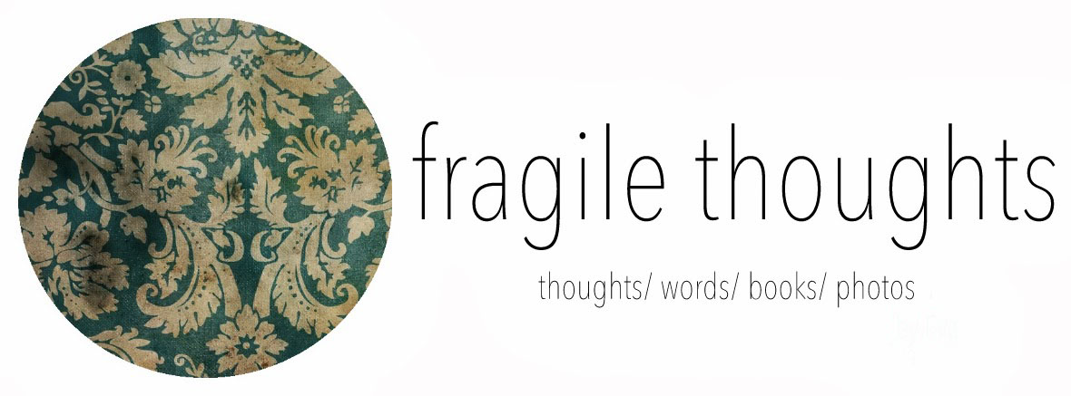Fragile Thoughts