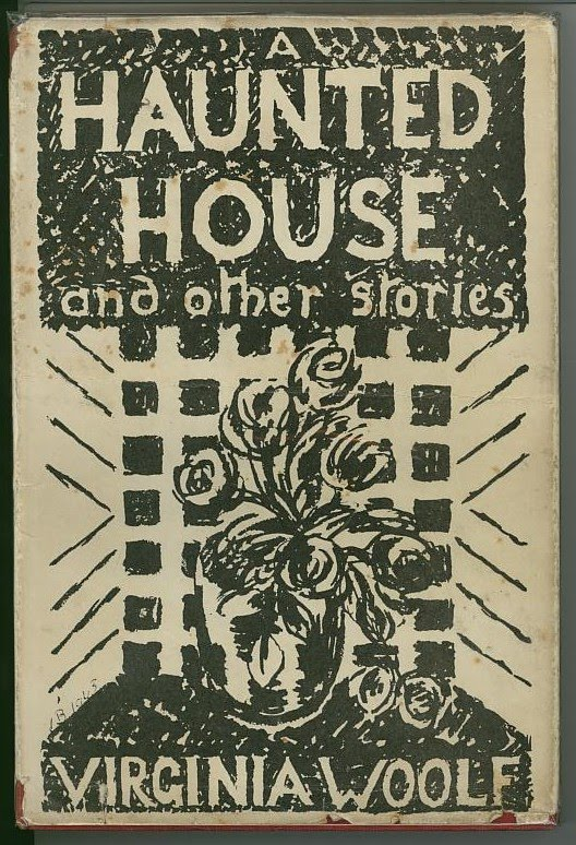 an analysis of the treasures of life in a haunted house and other short stories by virginia woolf Chapter 1 deals with these general issues by looking at virginia woolf's short  like many other women of the period, woolf and  'with the life-stories of.
