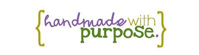 handmade with purpose.