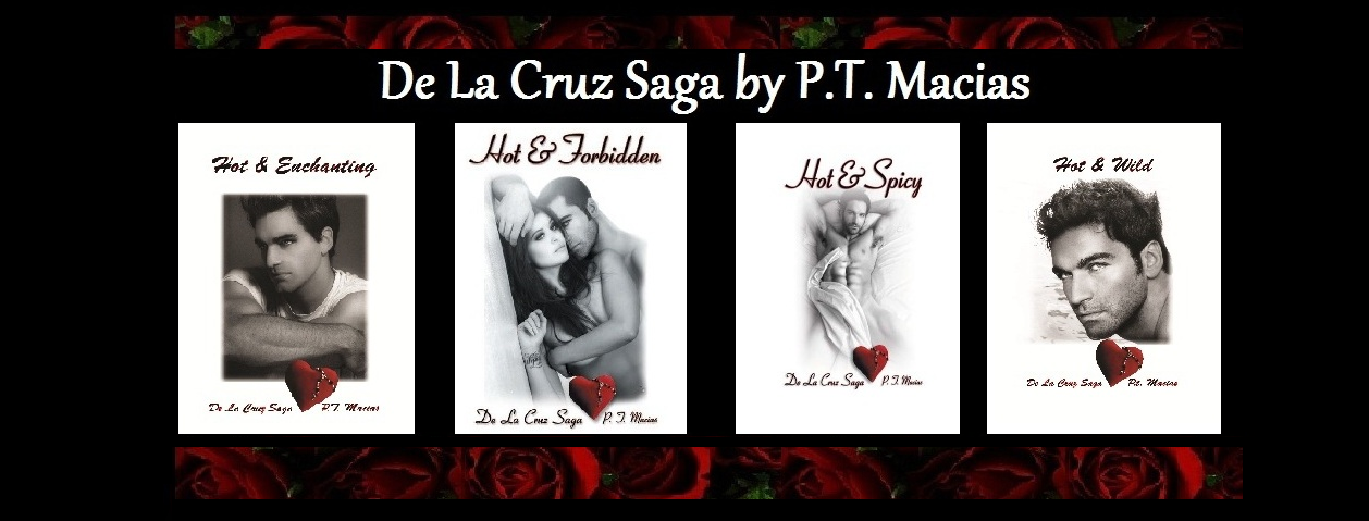 De La Cruz Saga by P.T. Macias
