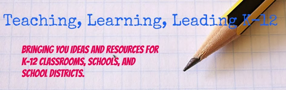 Teaching, Learning, and Leading K-12