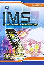 toko buku rahma: buku IMS (IP MULTIMEDIA SUBSYSTEM), pengarang azwir, penerbit andi