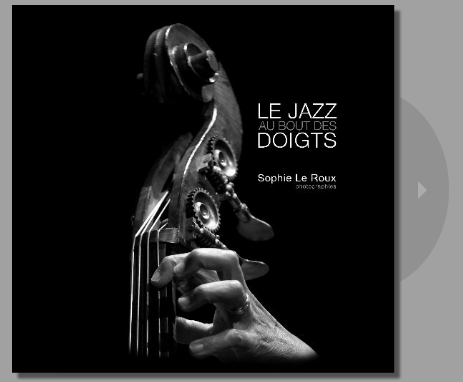 LE LIVRE : Le Jazz au bout des Doigts