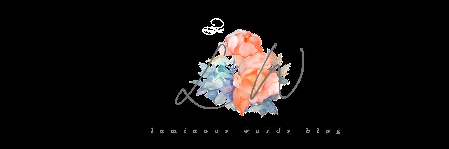 Luminous words