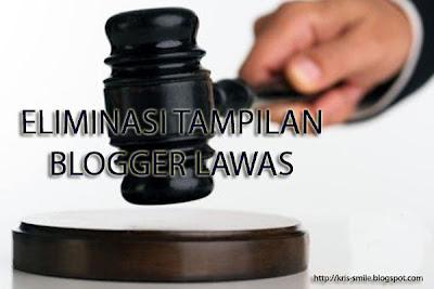 Eliminasi tampilan blogger lawas
