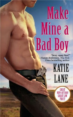 Book cover of Make Mine a Bad Boy by Katie Lane