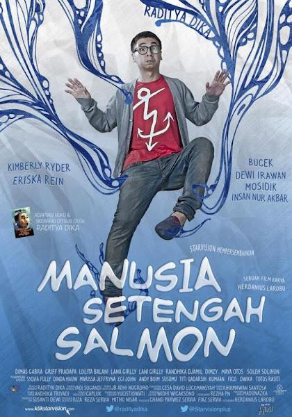 Sinopsis dan Video Trailer Film Manusia Setengah Salmon Film Baru Raditya Dika