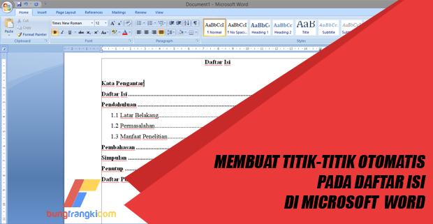 Cara Membuat Daftar Isi dengan Titik-titik Otomatis di Microsoft Word