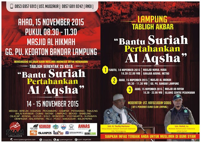 """Ikutilah Tabligh Akbar """"Bantu Suriah Pertahankan Al-Aqsha"""" di Lampung"""