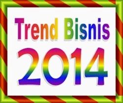 trend bisnis tahun 2014