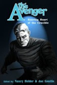 NEW! THE AVENGER: ROARING HEART OF THE CRUCIBLE HC