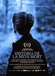 Historia de mi muerte (Història de la meva mort) 2013 español Online latino Gratis