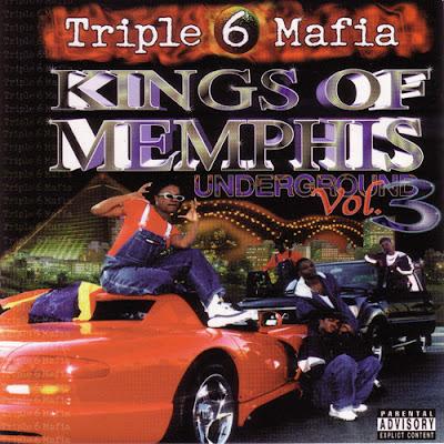 Three 6 Mafia – Kings Of Memphis: Underground Vol. 3 (CD) (2000) (FLAC + 320 kbps)