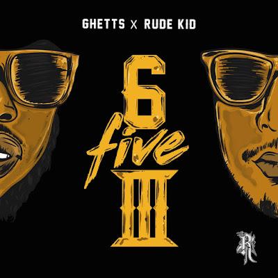 Ghetts & Rude Kid - 653