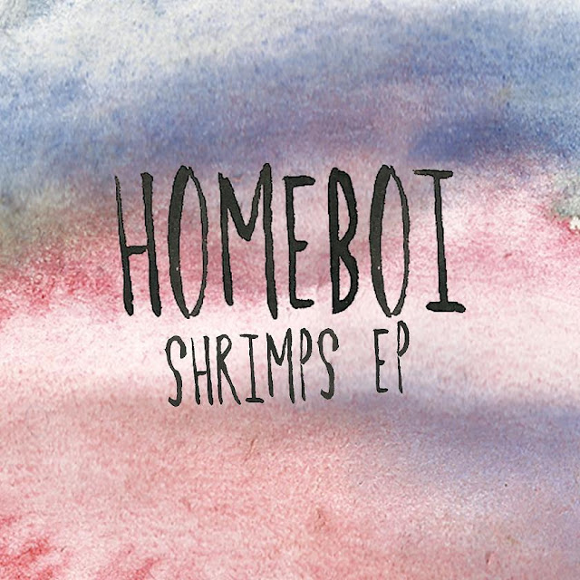 Homeboi – Shrimps
