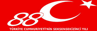 TÜRKİYE CUMHURİYETİ 88 YAŞINDA !!!
