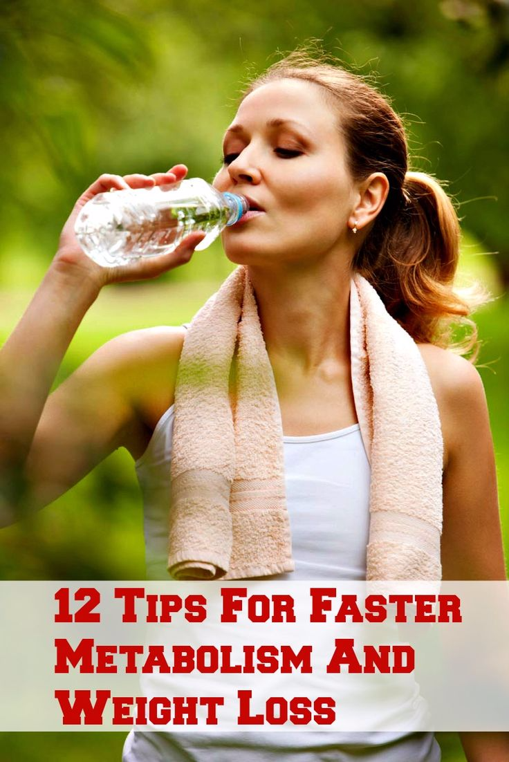 12 Tips For Faster Metabolism And Weight Loss