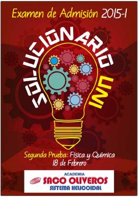 http://static.sacooliveros.edu.pe/solucionarios/uni/uni2015-1-sol-fq.pdf