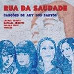 Rua Da Saudade (Tributo a Ary dos Santos)
