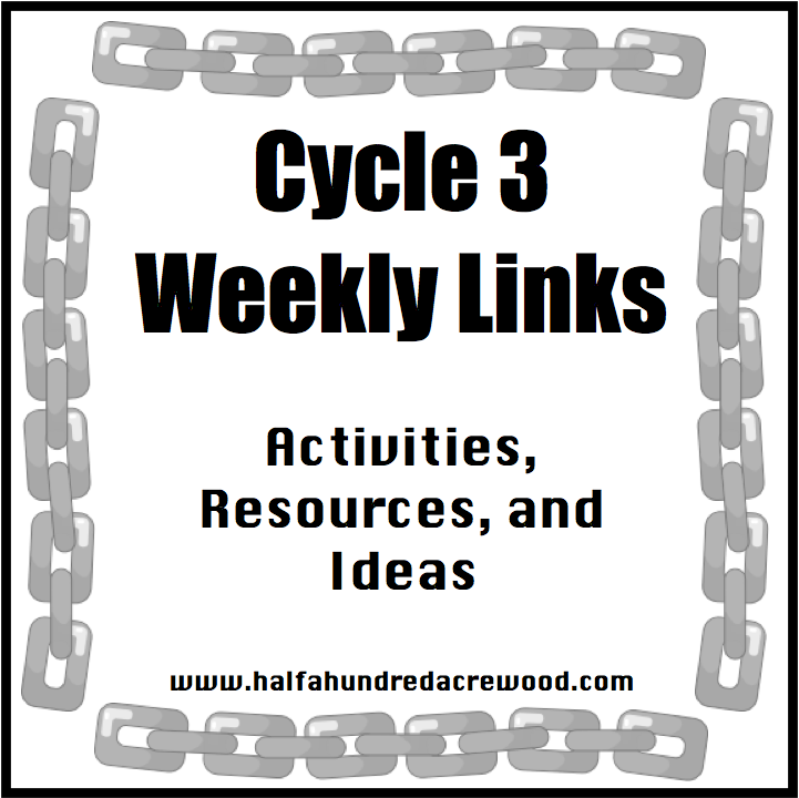 http://www.halfahundredacrewood.com/2014/07/cycle-3-week-1-6-resources.html