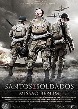 273229 Download – Santos e Soldados   Missão Berlim   AVI Dual Áudio + RMVB Dublado