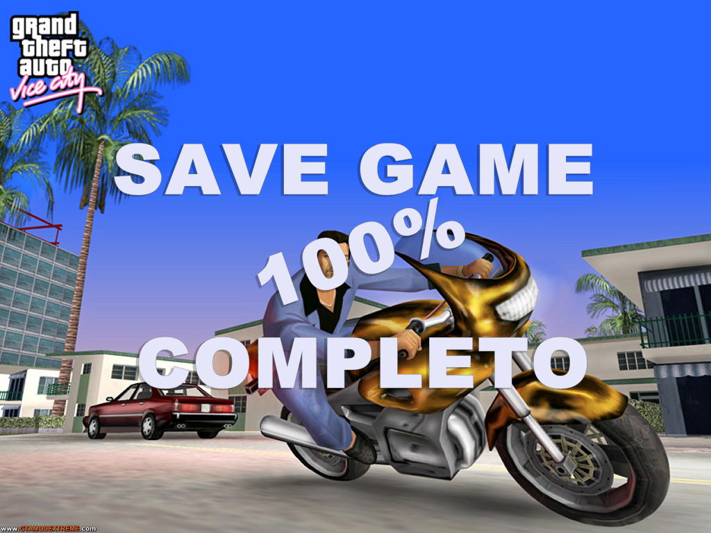 Grand Theft Auto: Vice City - 100 Save File - Download