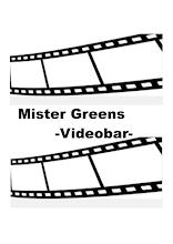 Mister Greens Videos