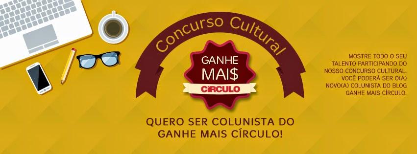 http://www.circulo.com.br/blog/concurso-cultural-quero-ser-colunista-do-ganhe-mais-circulo/