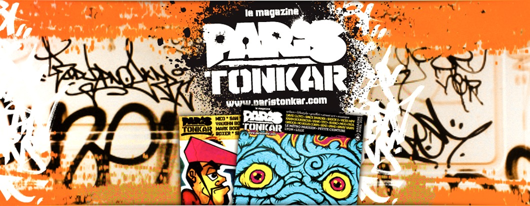 Paris Tonkar magazine // Graffiti and Street art