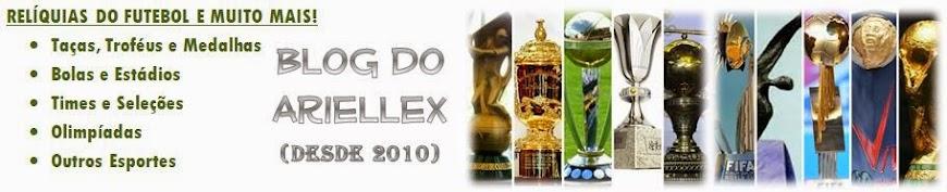 Blog do Ariellex (Taças e Troféus do Futebol)