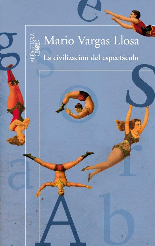 La civilizaci n del espect culo aguda reflexi n sobre for Ultimos chimentos del espectaculo
