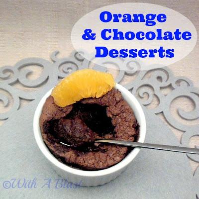 With A Blast: Orange & Chocolate Desserts   {flourless}  #dessert  #chocolatedessert  #orangedessert