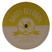 Aries, Gold, Bevan and Andy Sim - Sun Is Shining / Tuffist - Jah Army [ROOTS005]