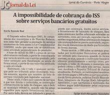 A impossibilidade de cobrança do Imposto sobre Serviços bancários gratuítos