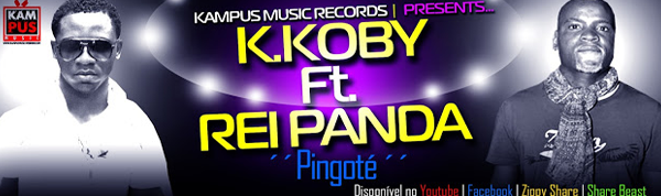 K.KOBY FT. REI PANDA-PINGOTÉ (BAIXE)