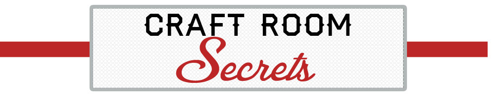 Craft Room Secrets
