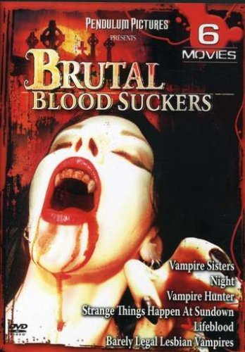 Brutal Bloodsuckers