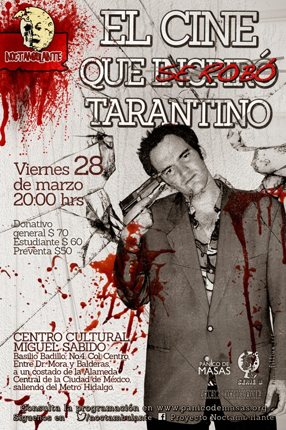 """Noctambulante presenta: """"El cine que se robó Tarantino"""""""