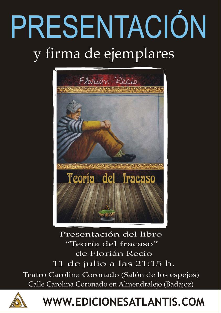 """Cartel de la presentación del libro de Florián Recio """"Teoría del fracaso"""""""